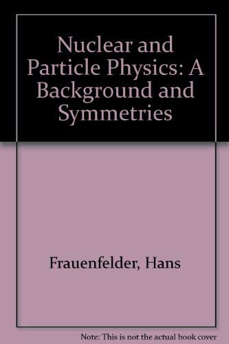 9780805326031: Nuclear and Particles Physics