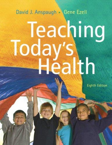 Teaching Today's Health: David J. Anspaugh;