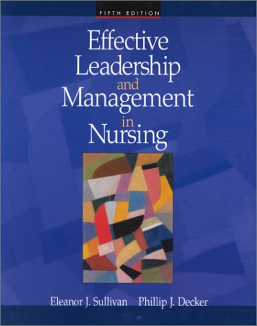 9780805328332: Effective Leadership and Management in Nursing (5th Edition)