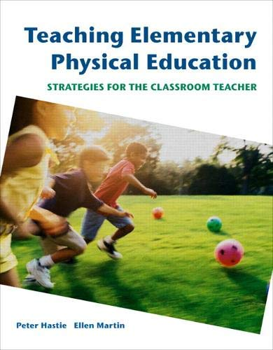 9780805328349: Teaching Elementary Physical Education: Strategies for the Classroom Teacher