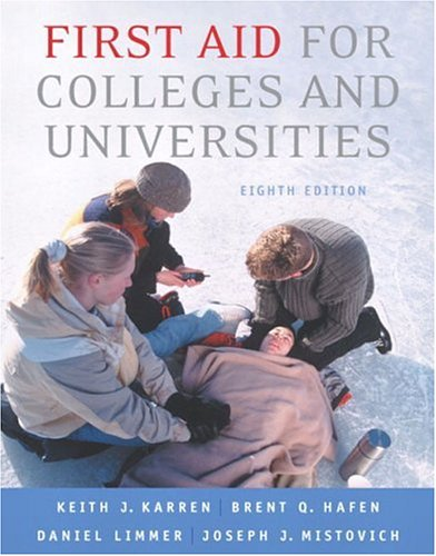 First Aid for Colleges and Universities (8th: Karren, Keith J.,