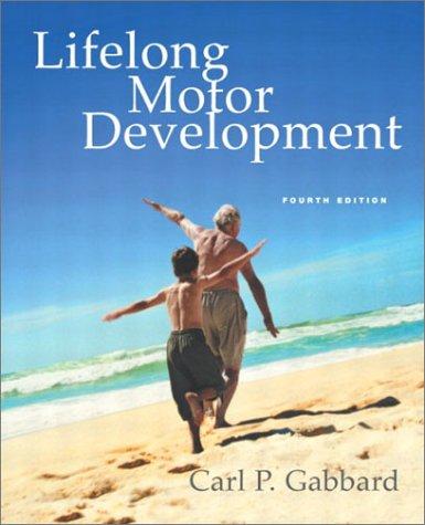 9780805328493: Lifelong Motor Development, Fourth Edition