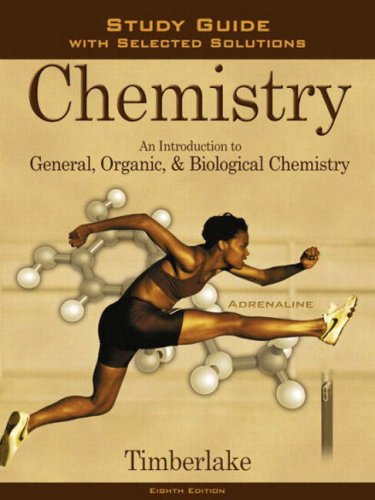 9780805330007: Chemistry: Study Guide with Selected Solutions: An Introduction to General, Organic, and Biological Chemistry