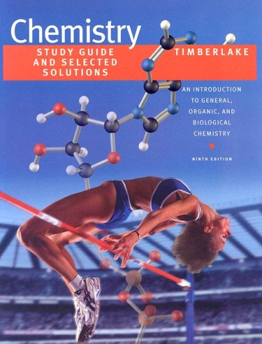 Chemistry: Study Guide and Selected Solutions: An: Karen C. Timberlake