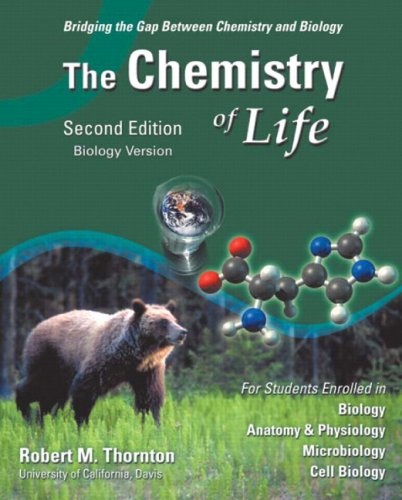 Chemistry of Life, Biology Version, The (2nd Edition): Robert M. Thornton