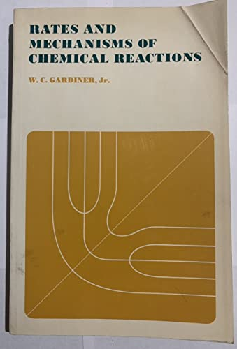 Rates and Mechanisms of Chemical Reactions