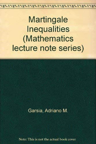 9780805331028: Martingale Inequalities (Mathematics lecture note series)