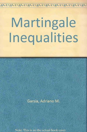 9780805331035: Martingale Inequalities (Mathematics lecture note series)