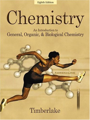 9780805331325: Chemistry: An Introduction to General, Organic, and Biological Chemistry (8th Edition)
