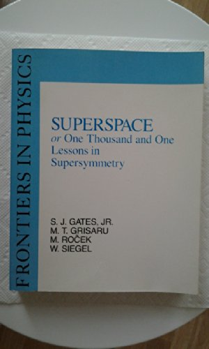 9780805331615: Superspace or One Thousand and One Lessons in Supersymmetry (Frontiers in Physics)