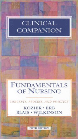 Clinical Companion for Fundamental Nursing: Barbara Kozier