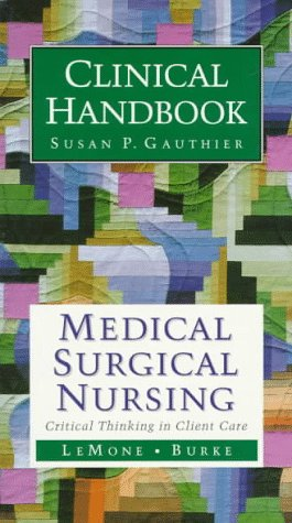 9780805335224: Clinical Handbook for Medical-Surgical Nursing: Critical Thinking in Client Care