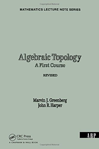 9780805335576: Algebraic Topology: A First Course (Mathematics Lecture Note Series)