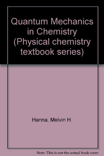 9780805337082: Quantum Mechanics in Chemistry (Physical chemistry textbook series)