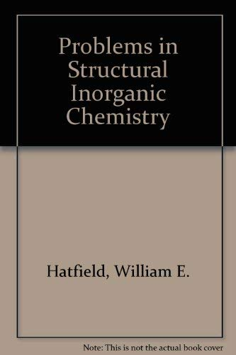9780805337907: Problems in Structural Inorganic Chemistry