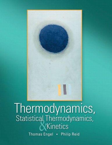 9780805338447: Thermodynamics, Statistical Thermodynamics, and Kinetics