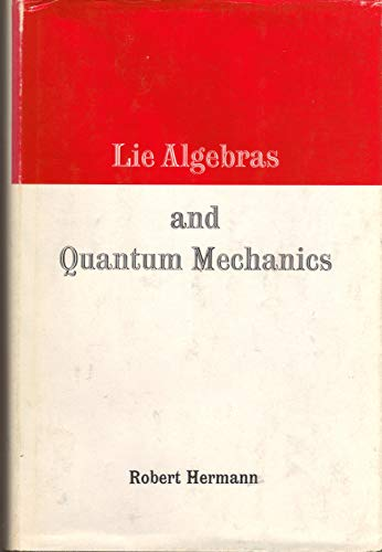 9780805339420: Lie Algebras and Quantum Mechanics