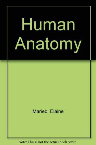 9780805340600: Human Anatomy (The Benjamin/Cummings series in life sciences)