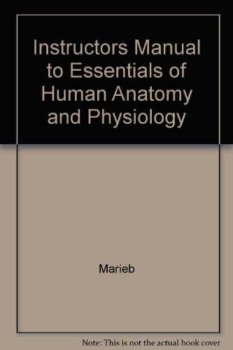 9780805341720: Instructors Manual to Essentials of Human Anatomy and Physiology