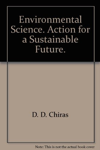 9780805342277: Environmental Science Action for a Sustainable Future, 4th Edition, West Version