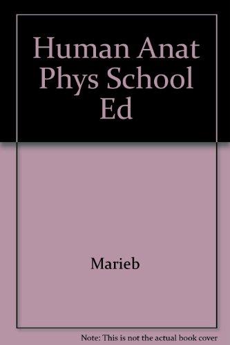 9780805342949: Human Anatomy and Physiology