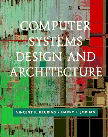 9780805343304: Computer Systems Design and Architecture
