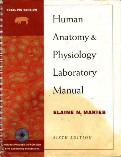Human Anatomy & Physiology Laboratory Manual -: Marieb, Elaine N.
