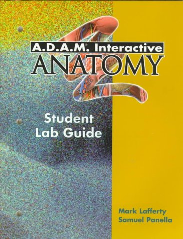 9780805343502 Adam Interactive Anatomy Student Lab Guide