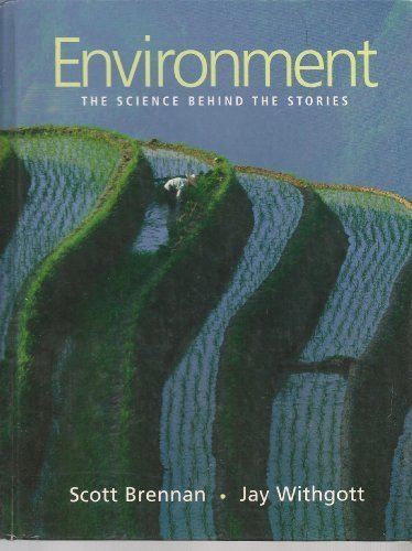 9780805344271: Environment: The Science Behind the Stories