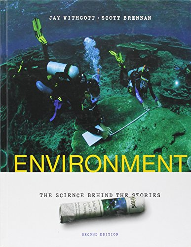 Environment: The Science Behind the Stories: Jay Withgott, Scott