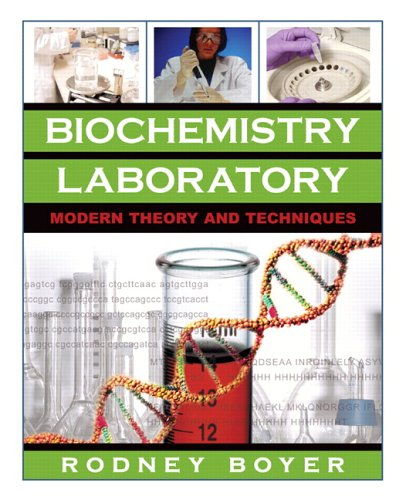 9780805346138: Biochemistry Laboratory: Modern Theory and Techniques