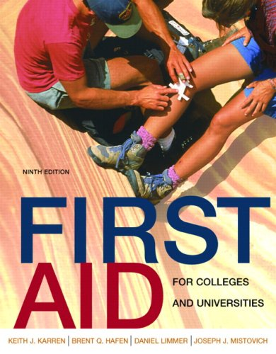 First Aid for Colleges and Universities (9th: Karren, Keith J.,