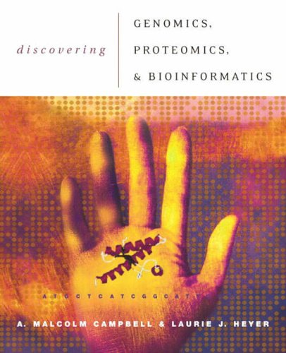 9780805347227: Discovering Genomics, Proteomics, and Bioinformatics