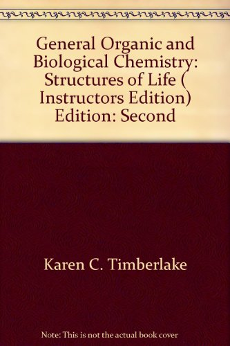 9780805347432: General Organic and Biological Chemistry: Structures of Life ( Instructors Edition) Edition: Second