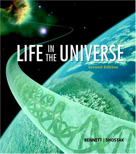 Life in the Universe (2nd Edition): Jeffrey O. Bennett,