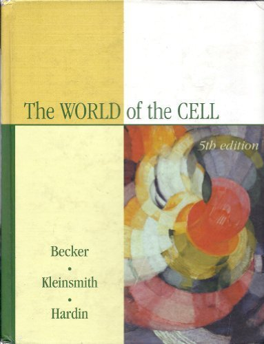 The World of the Cell (Fifth Edition)