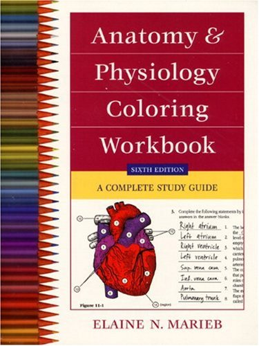 Anatomy and Physiology Coloring Workbook: A Complete: Elaine N. Marieb