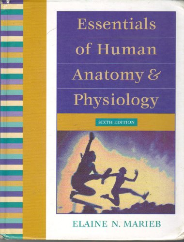 Essentials of Human Anatomy & Physiology: Marieb, Elaine Nicpon
