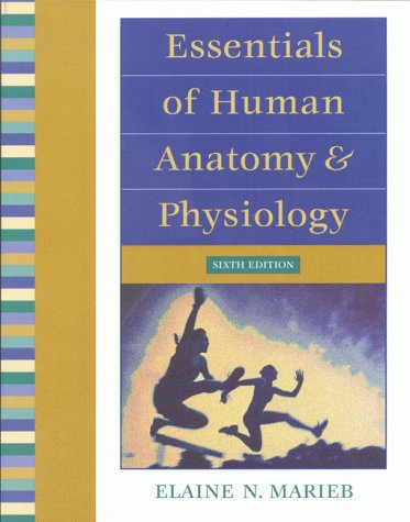 9780805349405: Essentials of Human Anatomy and Physiology (6th Edition)