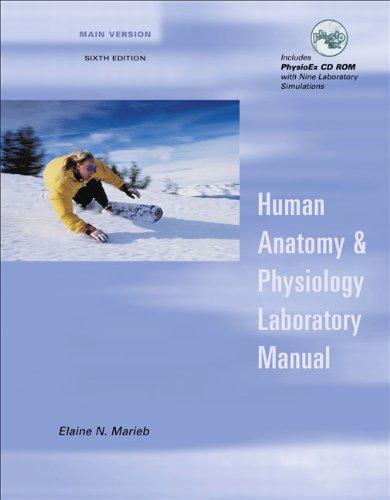 Human Anatomy and Physiology Laboratory Manual, Main: Elaine N. Marieb,
