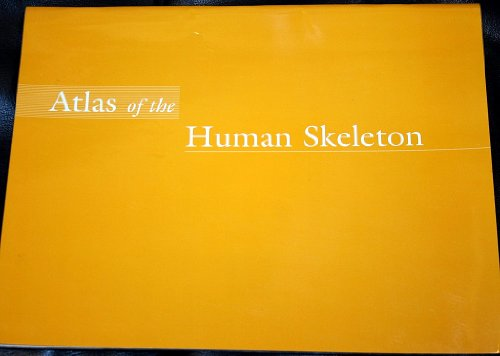 Atlas of the Human Skeleton