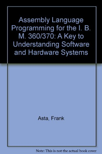 9780805350906: IBM 370 Assembly Language for DOS and OS: Understanding Software and Hardware Systems