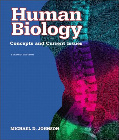 9780805350968: Human Biology: Concepts and Current Issues