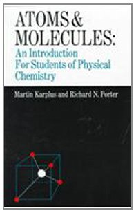 9780805352184: ATOMS MOLECULES: INTRO STUDNT PHYSICAL CHEM: An Introduction for Students of Physical Chemistry