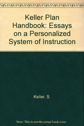 9780805352368: Keller Plan Handbook: Essays on a Personalized System of Instruction (Benjamin Psi Series)