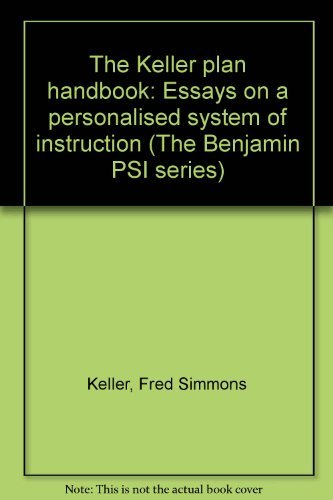 9780805352399: PSI, the Keller plan handbook: Essays on a personalized system of instruction (The Benjamin PSI series)