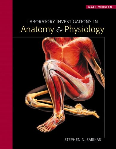 9780805353211: Laboratory Investigations in Anatomy & Physiology: Main Version