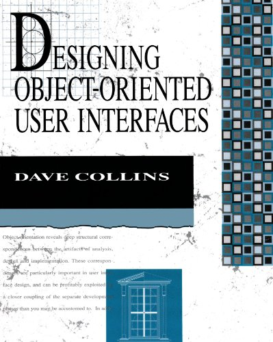 9780805353501: Designing Object-Oriented User Interfaces (Addison-Wesley Object Technology Series)