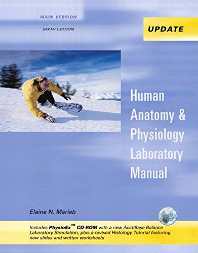 Human Anatomy & Physiology Laboratory Manual, Main: Elaine N. Marieb,