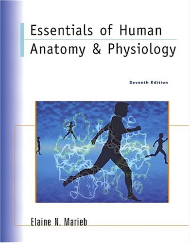 9780805353853 Essentials Of Human Anatomy Physiology 7th Edition